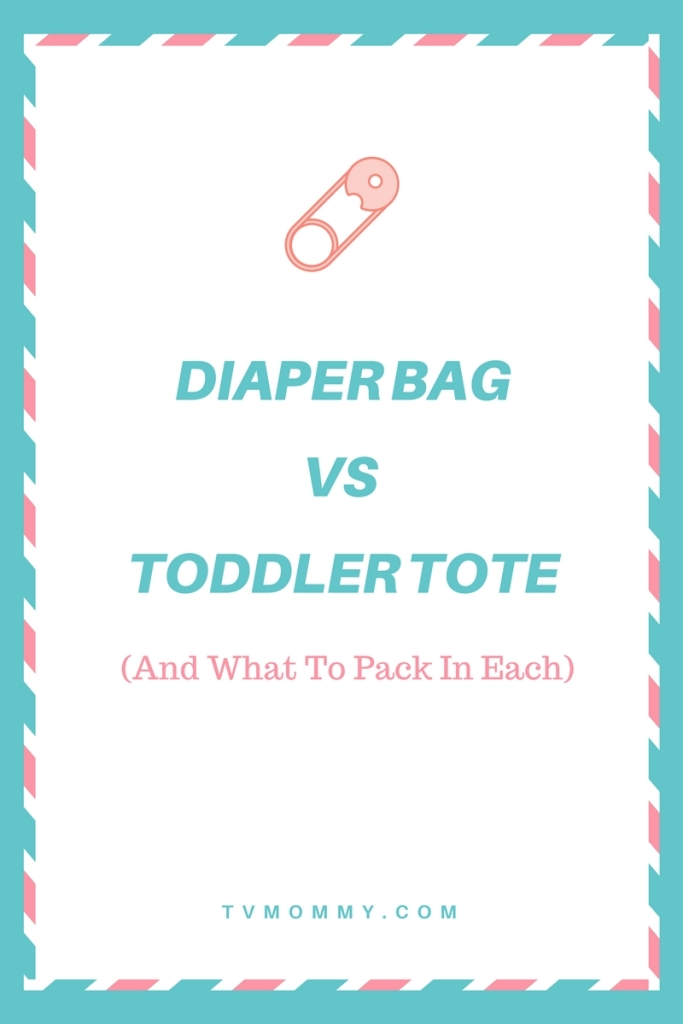 Diaper Bagvs. Toddler Tote